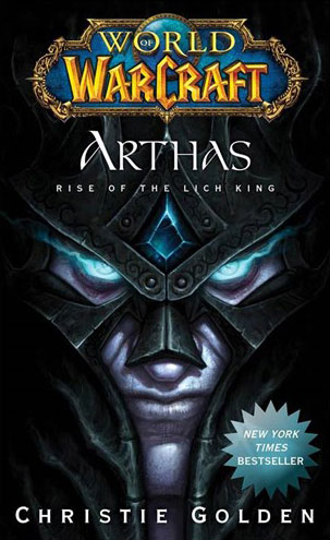 Arthas (Rise of the Lich King World of Warcraft 6) (آرتاس ظهور لیچ کینگ اثر کریستی گلدن)