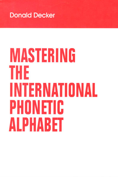 Mastering The International Phonetics Alphabet