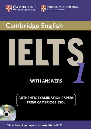 Cambridge English IELTS 1 Examination Papers