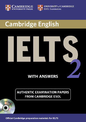 Cambridge English IELTS 2 Examination Papers